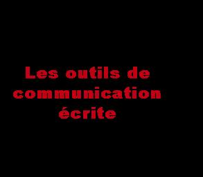 les-outils-de-communication-ecrite