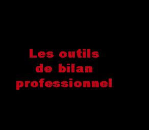 les-outils-de-bilan-professionnel