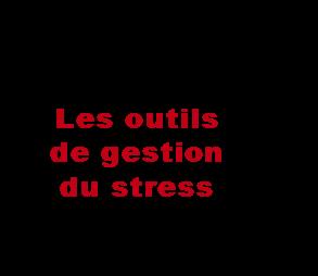 les-outils-de-gestion-du-stress